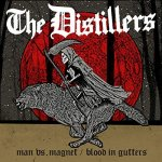 Man vs. Magnet / Blood in Gutters The Distillers