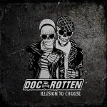 Rotten - Illusion to Choose
