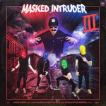 "Masked Intruder Album Cover Review ""III"""