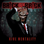Brick By Brick - Hive Mentality Albumcover