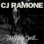 "CJ RAMONE ""The Holy Spell…"""