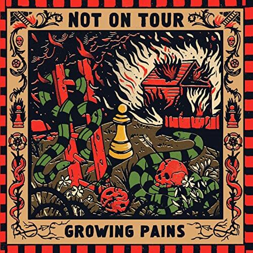 Not On Tour Growing Pains