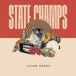 State Champs - Living Proof Albumcover