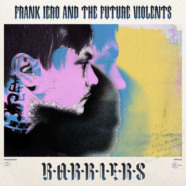 Frank Iero And The Future Violents - Barriers (Albumcover)
