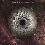 Betraying The Martyrs - Rapture Albumcover