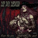Die My Demon - Fear The One That Kills The Soul