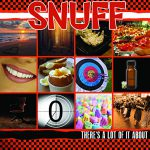 Snuff - There's A Lot Of It About Albumcover