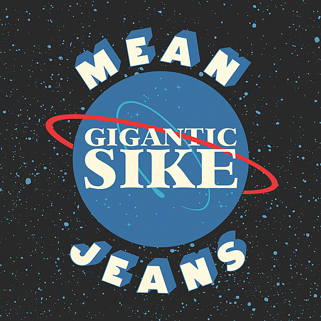 Mean Jeans - Gigantic Sike Albumcover