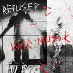 Refused - War Music Albumcover