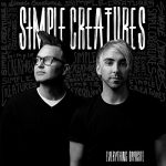 Simple Creatures - Everything Opposite Albumcover