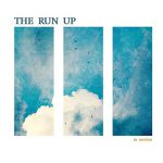 The Run Up - In Motion Albumcover