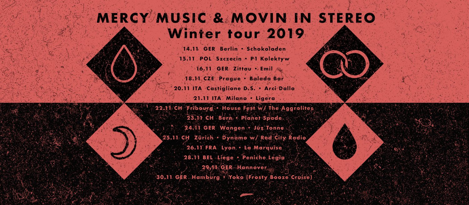 Mercy Music und Movin In Stereo Tour