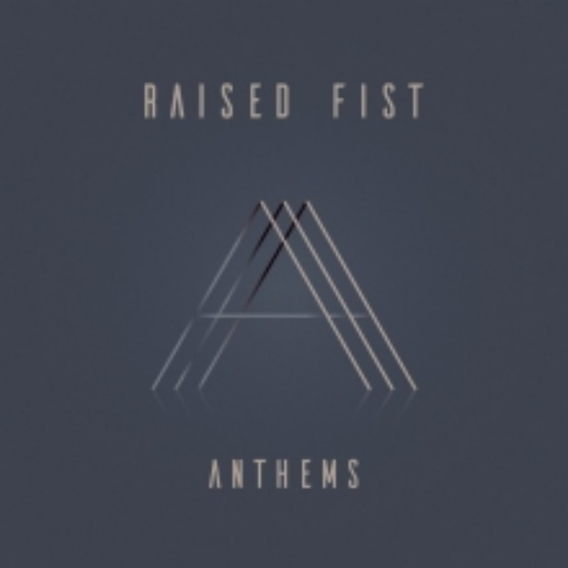 RaisedFist_Anthems Albumcover