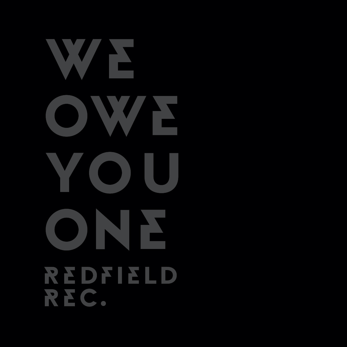 We Owe You One Redfield Records Compilation