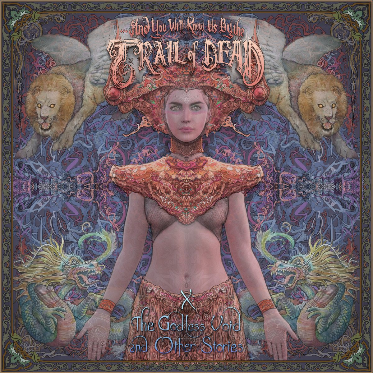 And You Will Know Us By The Trail Of Dead - X The Godless Void And Other Stories Albumcover