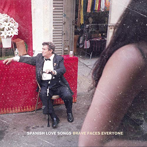 Spanish Love Songs Brave Faces Everyone Albumcover