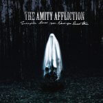 The Amity Affliction - Everyone Loves You Albumcover