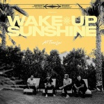 All Time Low - Wake Up Sunshine Albumcover