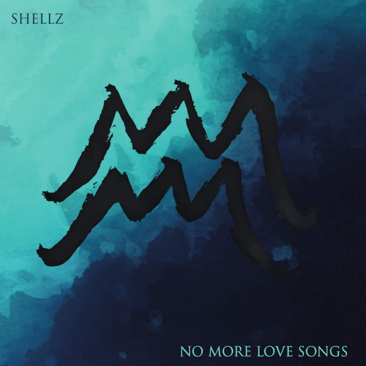Shellz - No More Love Songs Albumcover