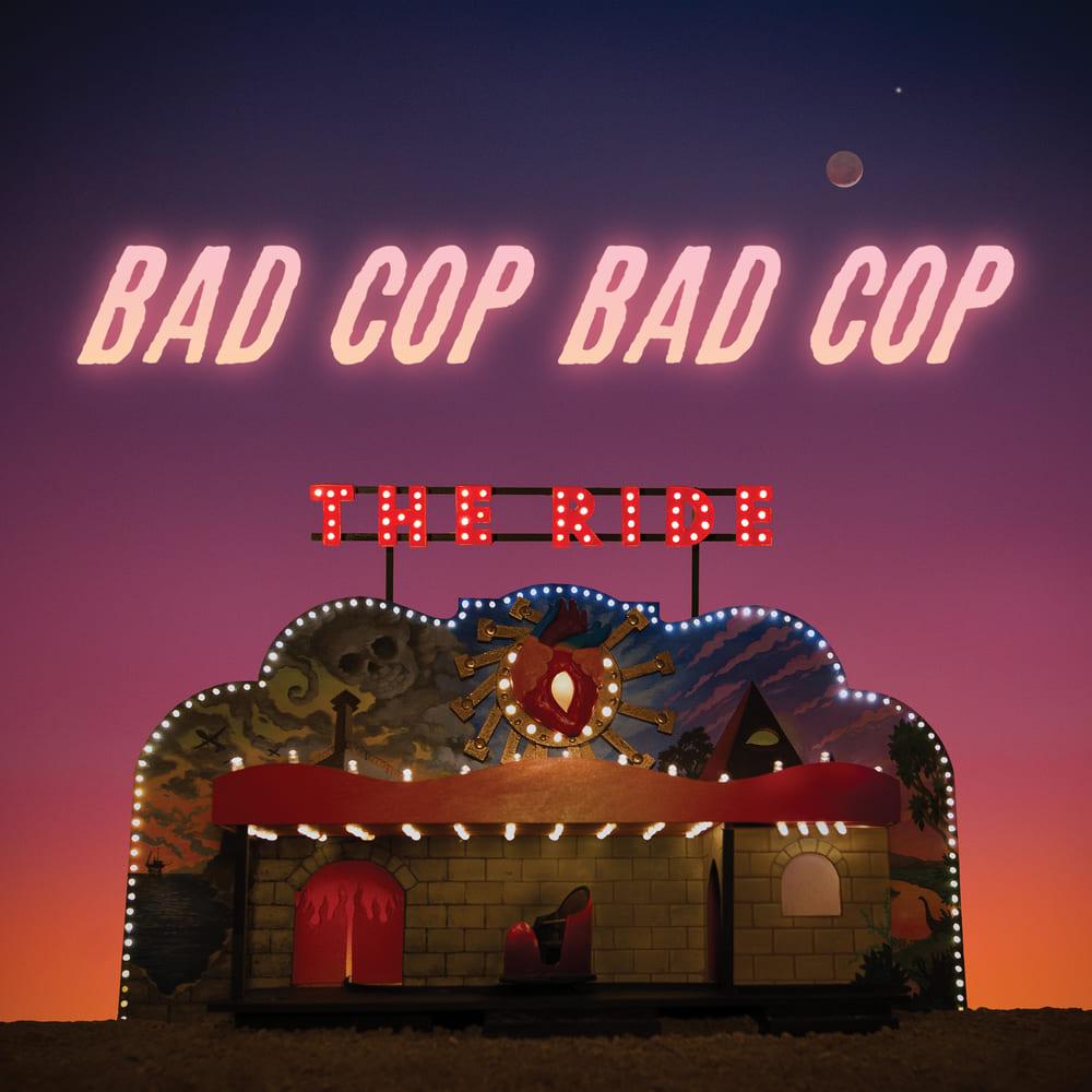 Bad Cop Bad Cop - The Ride Albumcover
