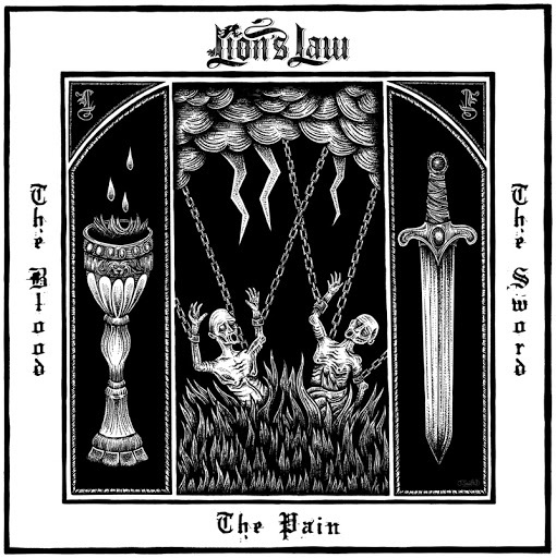Lion's Law - The Pain, The Blood, The Sword Albumcover