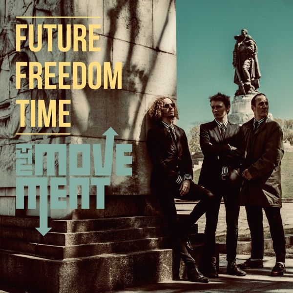The Movement - Future Freedom Time Albumcover