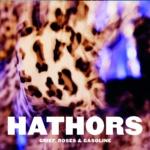 Hathors Grief,Roses & Gasoline Albumcover