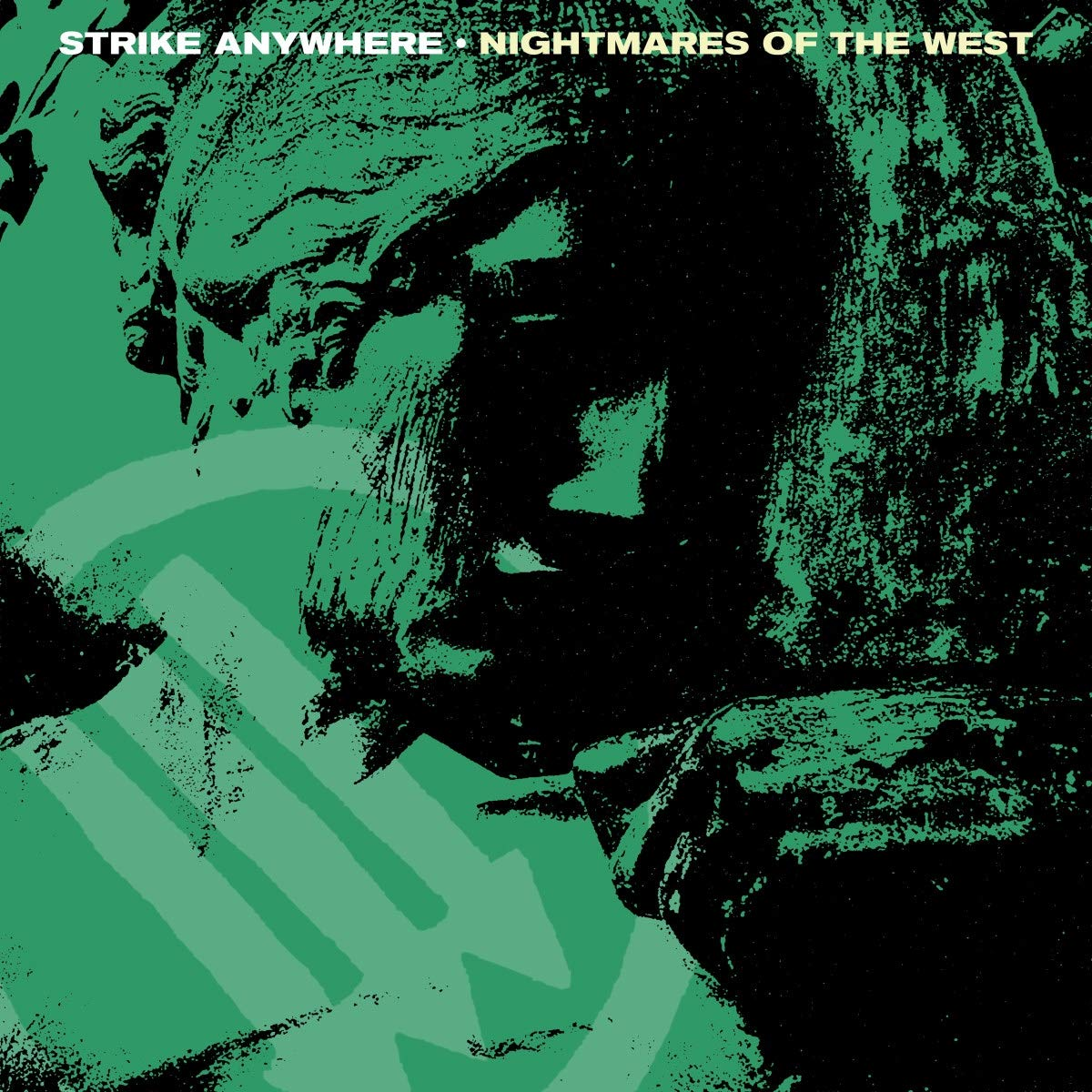 Nightmares Of The West_Strike_Anywhere_Cover