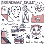 Broadway Calls Sad In The City