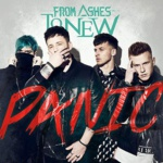 From Ashes To New Cover Panic