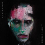 Marilyn Manson - We Are Chaos (Albumcover)
