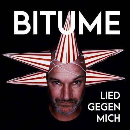 Bitume - Lied gegen mich News