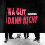 Madsen - Na gut dann nicht Albumcover
