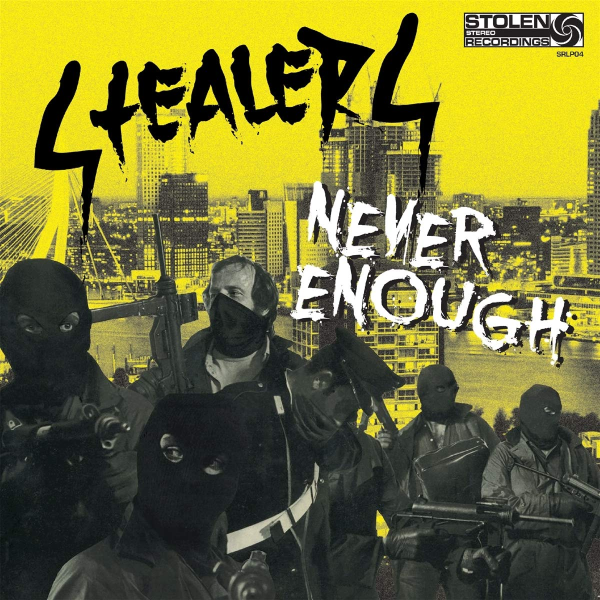 Stealers - Never Enough Albumcover
