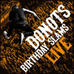 Donots Birthday Slams Live Cover