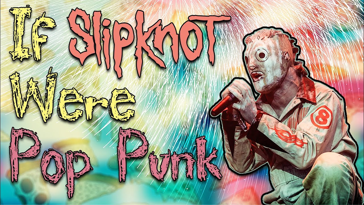 If Slipknot Were Pop Punk News