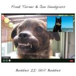 Frank Turner & Jon Snodgrass - Buddies II Still Buddies Albumcover