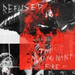 refused cover The Malignant Fire EP