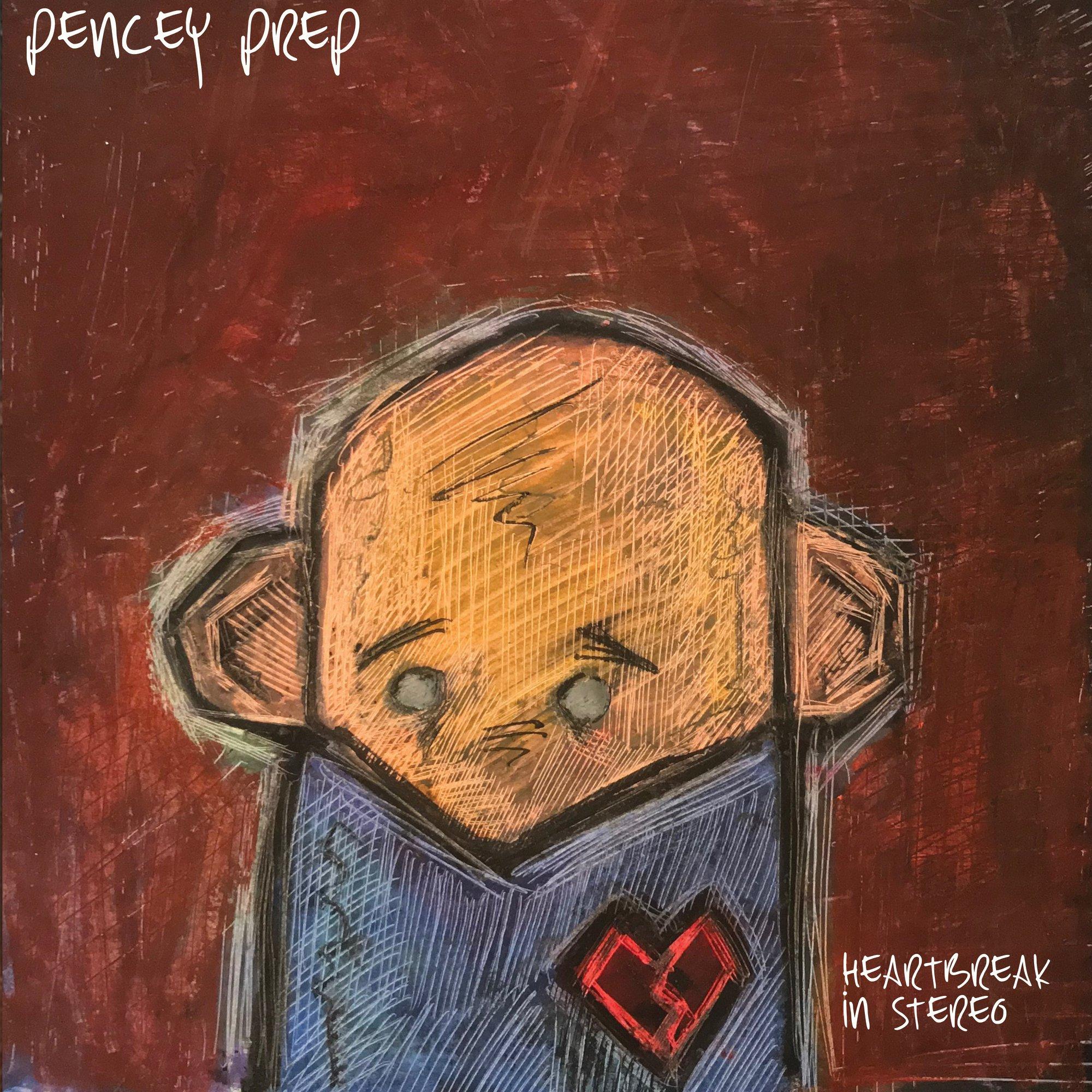 Pencey Prep - Heartbreak In Stereo