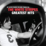 The White Stripes Greatest Hits Cover