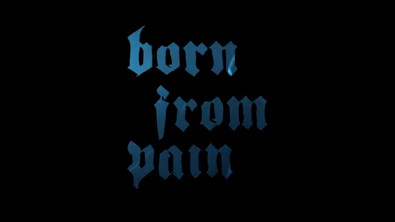 Born From Pain News 2021