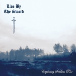 Live By The Sword - Exploring Soldiers Rise Albumcover