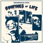 Neighborhood Brats - Confines Of Life