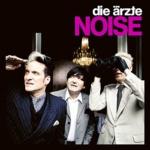 Die Ärzte Noise Albumcover