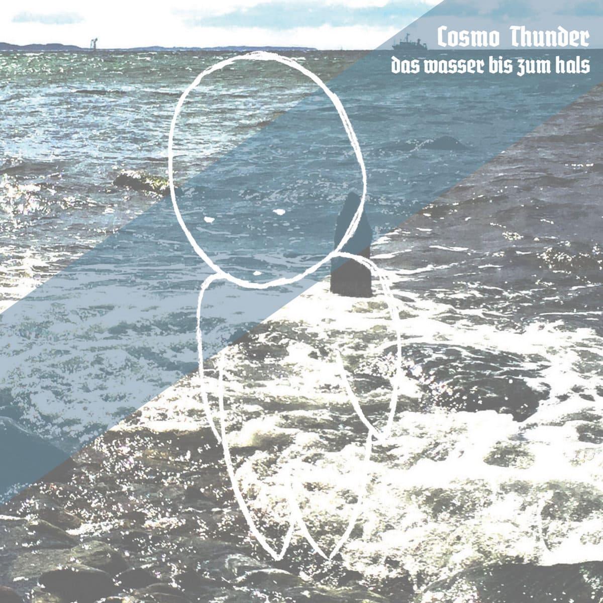 Cosmo Thunder - Wasser bis zum Hals