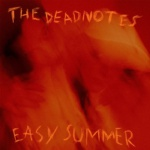 TheDeadnotes_EasySummer_Single Cover