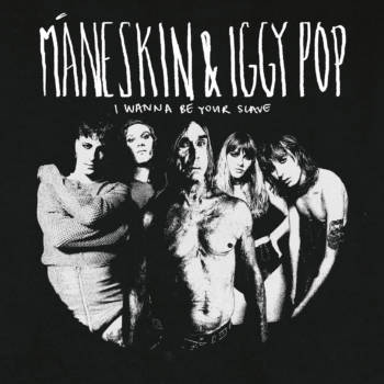 Maneskin_Iggy Pop_I Wanna Be Your Slave